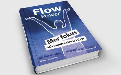 Min nya bok FlowPower – mer fokus och mindre stress